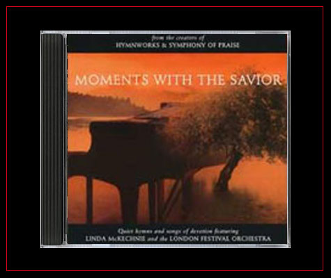 Moments With the Savior by Linda McKechnie
