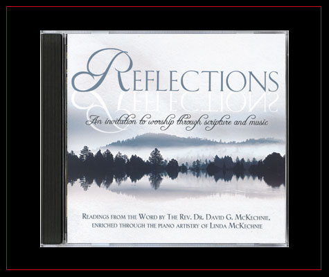 Reflections by David & Linda McKechnie