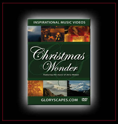 "GloryScapes ""Christmas Wonder"" - Featuring the Music of Jerry Nelson"