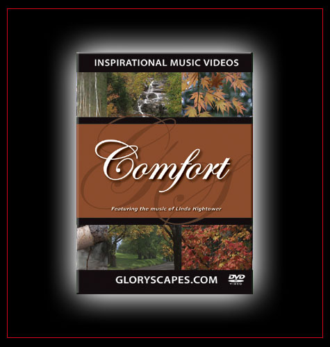 "GloryScapes ""Comfort"" - featuring the music of Linda Hightower"