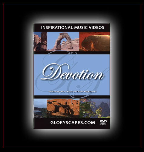 "GloryScapes ""Devotion"" - featuring the music of Linda Hightower"