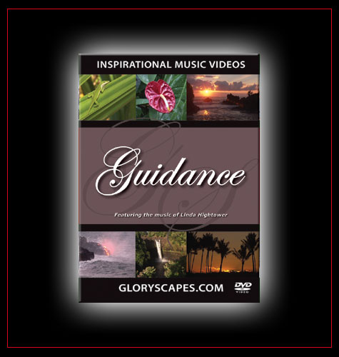 "GloryScapes ""Guidance"" - featuring the music of Linda Hightower"