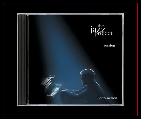 The Jazz Project - Jerry Nelson Piano