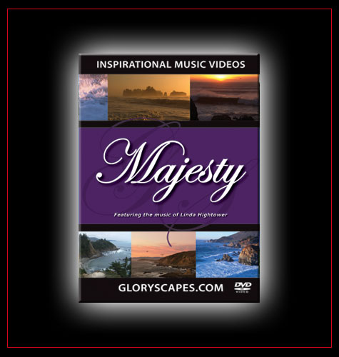 "GloryScapes ""Majesty"" - featuring the music of Linda Hightower"