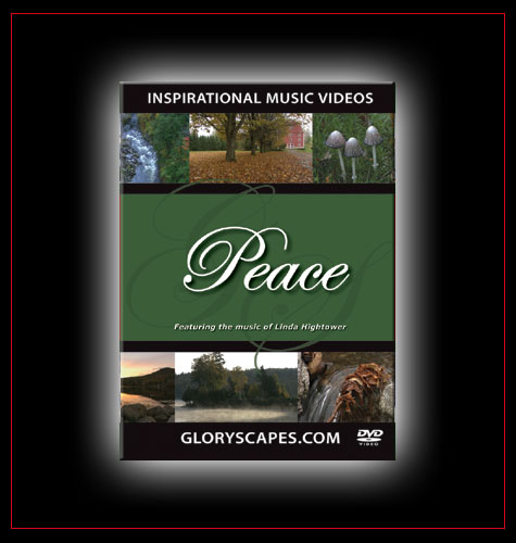 "GloryScapes ""Peace"" - featuring the music of Linda Hightower"