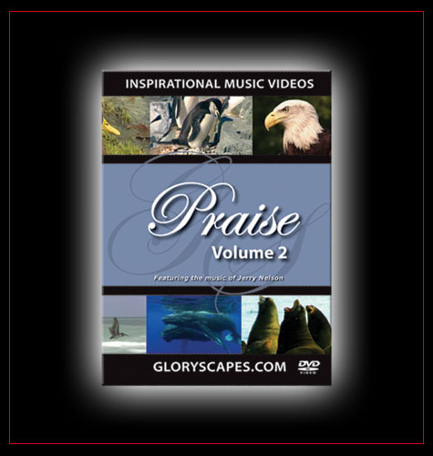 "GloryScapes ""Praise 2"" - Featuring the Music of Jerry Nelson"