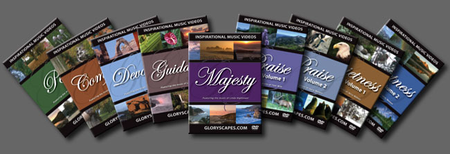 Get ALL 9 GloryScapes DVD Videos!