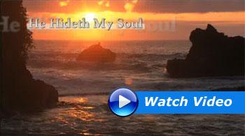 "GloryScapes - ""He Hideth My Soul"""